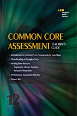 Common Core Assessment Grade 12: Teacher's Guide