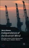Independence of the Scottish Mind