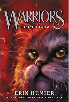 Warriors : The Prophecies Begin #4 : Rising Storm