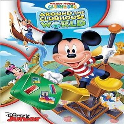 Mickey Mouse Clubhouse: Around the Clubhouse World (미키마우스 클럽하우스 : 어라운드 클럽하우스 월드)(지역코드1)(한글무자막)(DVD)
