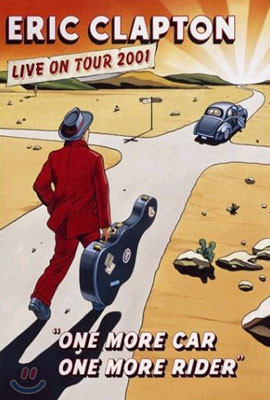 Eric Clapton - Live On Tour 2001: One More Car One More Rider