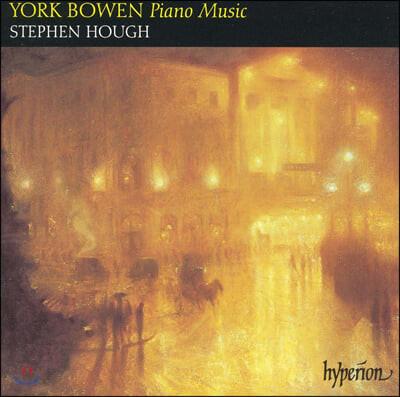 Stephen Hough 요크 보웬: 피아노 음악 - 스테판 허프 (York Bowen : Piano Music)
