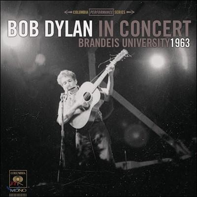 Bob Dylan (밥 딜런) - Brandeis University 1963 [Mono Edition LP]