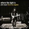 John Mayer (존 메이어) - Where The Light Is: Live In Los Angeles (2007년 12월 미국 로스엔젤레스 라이브) [4 LP]
