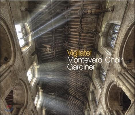 John Eliot Gardiner / Monteverdi Choir 몬테베르디 합창단 결성 50주년 기념 앨범 (Vigilate!)