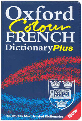 Oxford Colour French Dictionary Plus (FRENCH-ENGLISH ENGLISH-FRENCH)