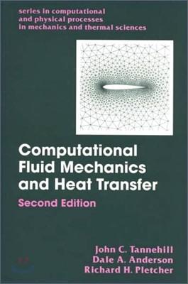 Computational Fluid Mechanics and Heat Transfer, 2/E