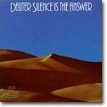 Deuter - Silence Is The Answer
