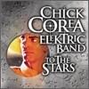 Chick Corea Elektric Band - To The Stars