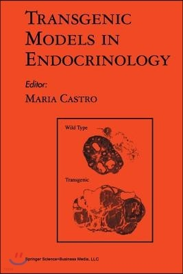 Transgenic Models in Endocrinology