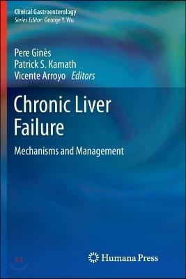 Chronic Liver Failure: Mechanisms and Management
