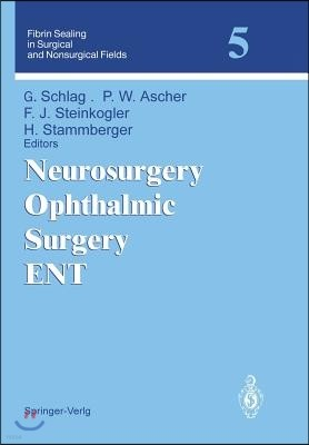 Neurosurgery Ophthalmic Surgery Ent