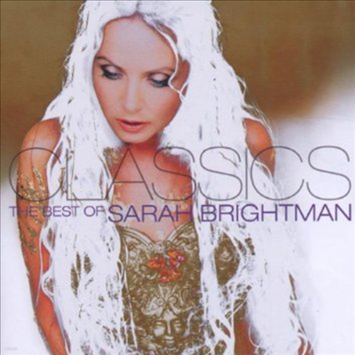 사라 브라이트만 - 베스트 클래식스 (Best of Sarah Brightman - Classics) - Sarah Brightman