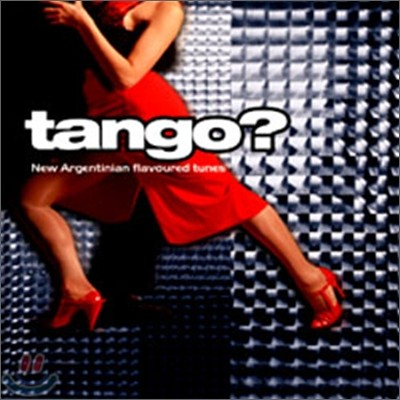 Tango?: New Argentinian Flavoured Tunes