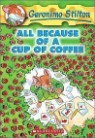Geronimo Stilton #10 : All Because Of A Cup Of Coffee