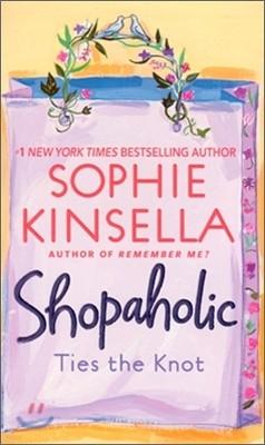 Shopaholic #3 : Shopaholic Ties the Knot