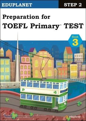Preparation for TOEFL Primary TEST Step 2-3