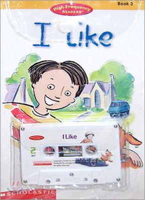 I Like / I Am