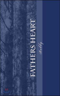 Fathers Heart: Opening heaven's doors