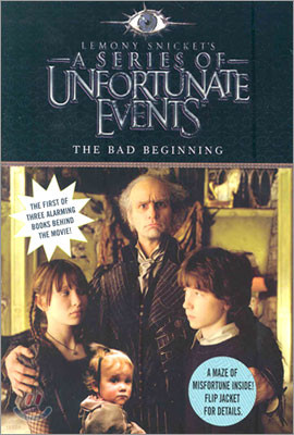 A Series of Unfortunate Events #1 :The Bad Beginning (Movie Tie-in Edition)