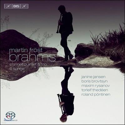 Martin Frost 브람스: 클라리넷 오중주, 클라리넷 삼중주 (Brahms: Clarinet Quintet, Trio, 6 Songs)