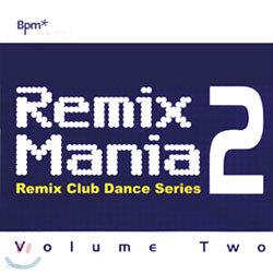 Remix Mania Vol.2