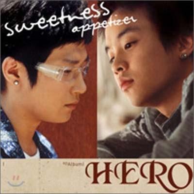 히어로 (Hero) - Sweetness Appetizer
