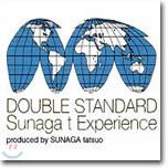 Sunaga t Experience (수나가 티 익스페리언스) - DOUBLE STANDARD
