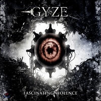 Gyze - Fascinating Violence