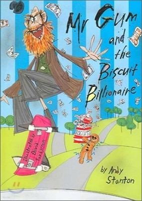 Mr Gum Book 2 : Mr. Gum and the Biscuit Billionaire