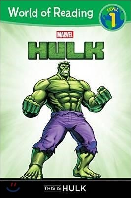World of Reading Level 1 : This Is Hulk