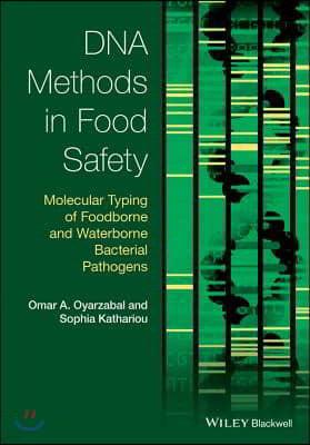 DNA Methods in Food Safety