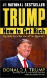 Trump : How to Get Rich