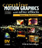 Creating Motion Graphics with After Effects, Volume 1