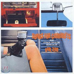 Karl Zero - Songs For Cabriolets And Otros Tipos De Vehiculos