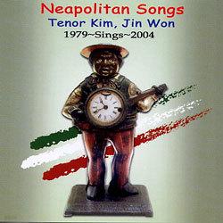 김진원 - Neopolitan Songs (1979~Sings~2004)