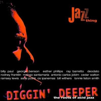 애시드 재즈 모음집 (Diggin' Deeper Vol. 1: The Roots Of Acid Jazz) [컬러 2LP]
