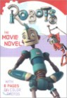 Robots : The Movie Novel (Paperback)