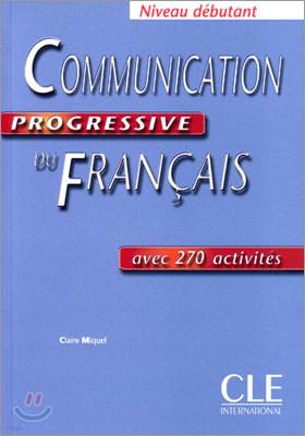 Communication progressive du francais Niveau Debutant, Livre