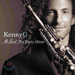 Kenny G - At Last...Duets Album