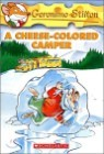 Geronimo Stilton #16 : A Cheese-Colored Camper