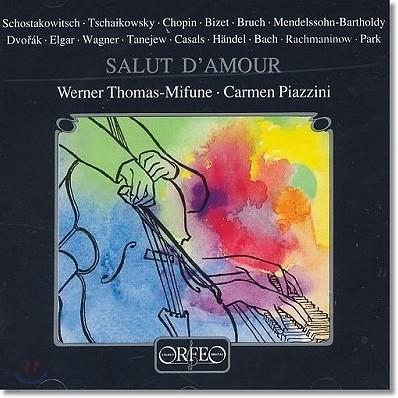 Werner Thomas-Mifune 사랑의 인사 : 첼로 소품집 (Salut D'Amour) 베르너 토마스-미푸네
