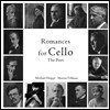 Michael Hoppe - Romances for Cello: The Poet