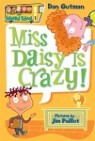 My Weird School #1 : Miss Daisy is Crazy!