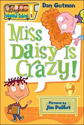 My Weird School #1 : Miss Daisy is Crazy!