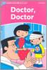 Dolphin Readers Starter : Doctor, Doctor