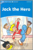 Dolphin Readers 1 : Jack The Hero