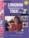 Longman Preparation Series for the TOEIC Test : Advanced Course with CD (��������)