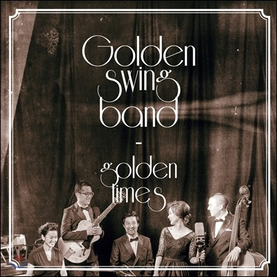 골든 스윙 밴드 (Golden Swing Band) - Golden Times