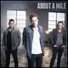 About A Mile - About A Mile